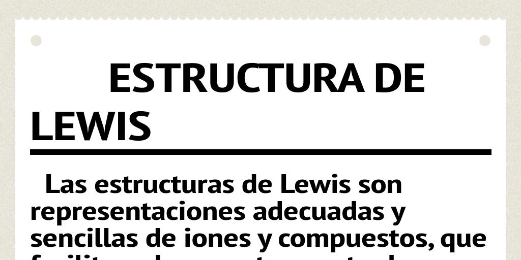 Estructura De Lewis By Santiago 7 Infogram