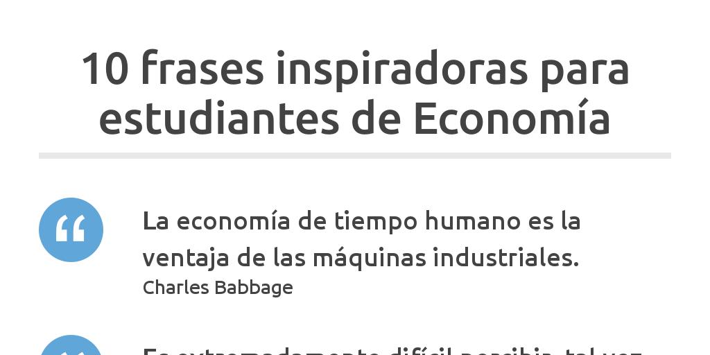 Frases Para Estudiantes De Economía By Federico Garateguy