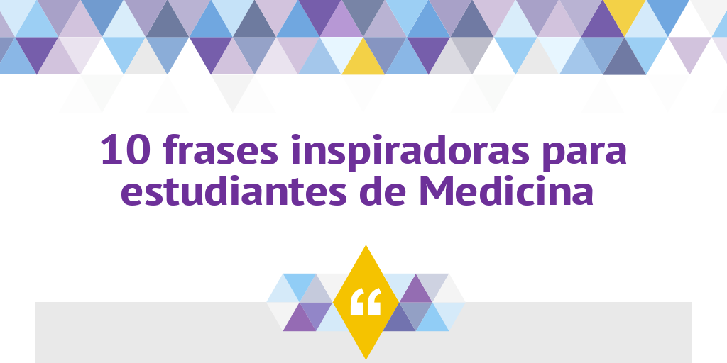 Frases Para Estudiantes De Medicina By Federico Garateguy